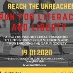 Poster saying: Reach the Unreached. Run for Literacy and Liberty. A run to provide legal education to under-privileged students and thus bridging the gap in society. 19.01.2020